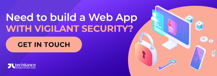 Need to build a Web App with vigilant Security