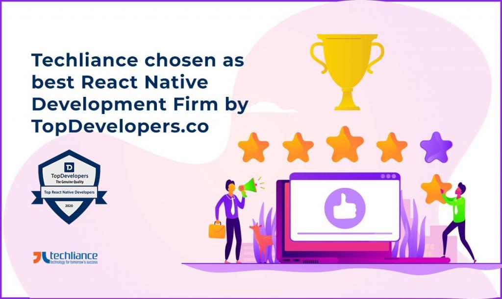 Techliance chosen as best React Native Development Firm by TopDevelopers