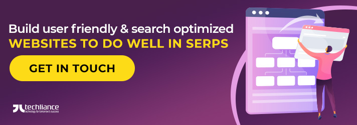 Build user friendly & search optimized Websites to do well in SERPs