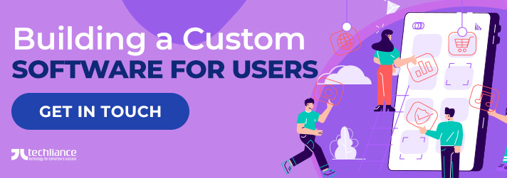 Building a Custom Software for Users