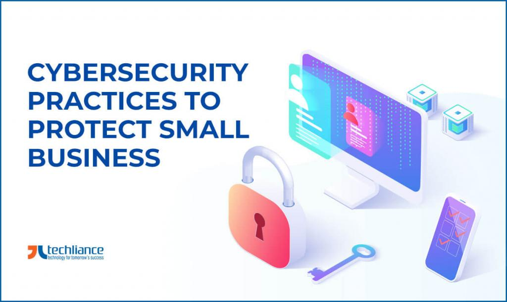 Cybersecurity Practices to protect Small Business