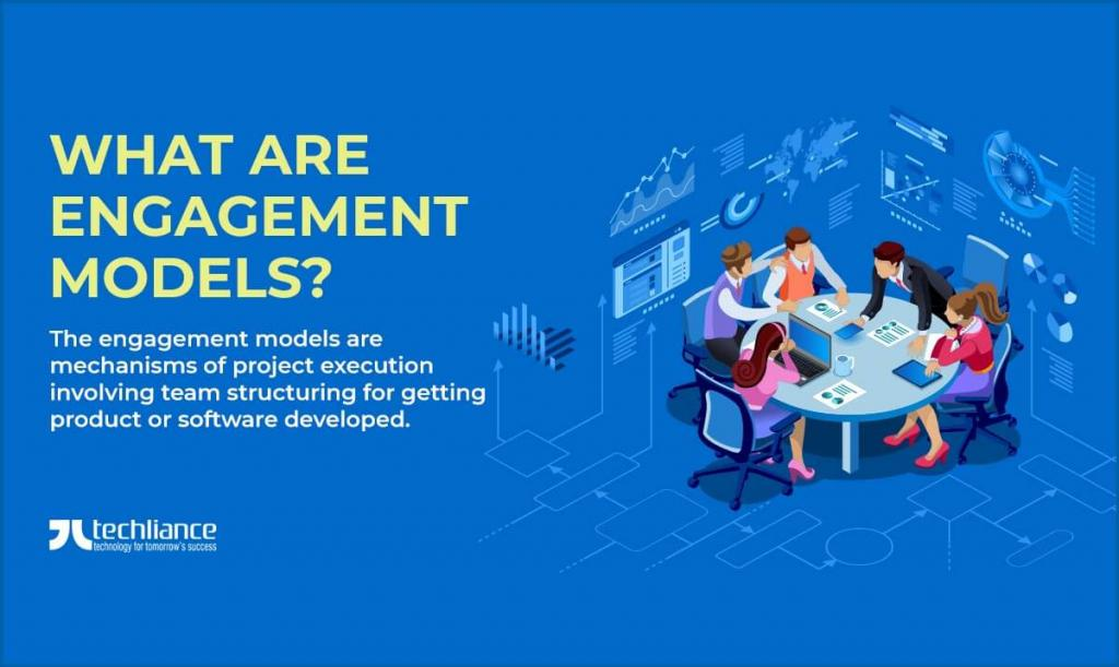 What are Engagement Models