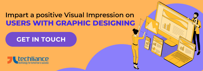 Impart a positive Visual Impression on Users with Graphic Designing