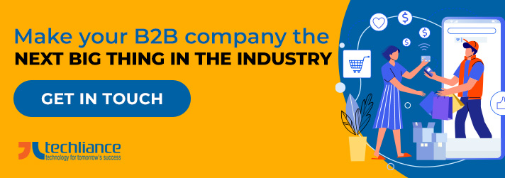 Make your B2B company the next big thing in the industry