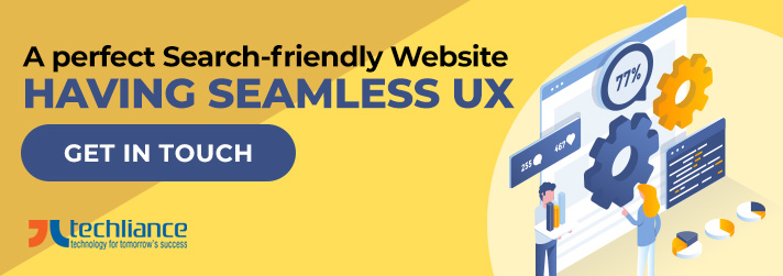 A perfect Search-friendly Website having Seamless UX