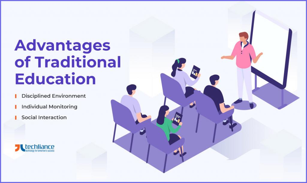 Advantages of Traditional Education
