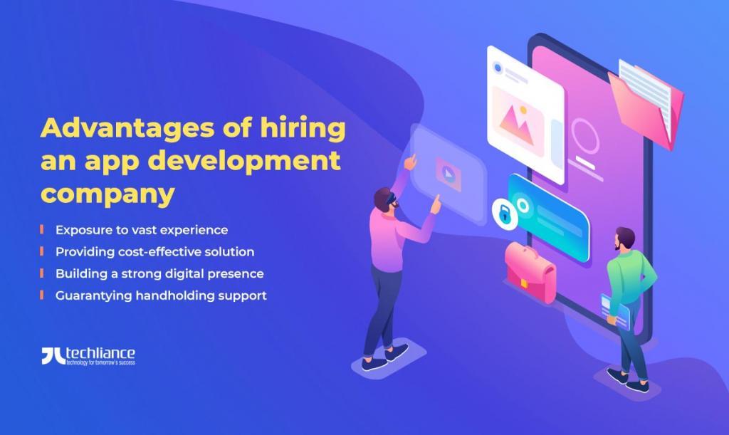 Advantages of hiring an app development company