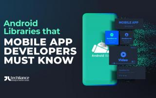 Android Libraries that Mobile App Developers must know