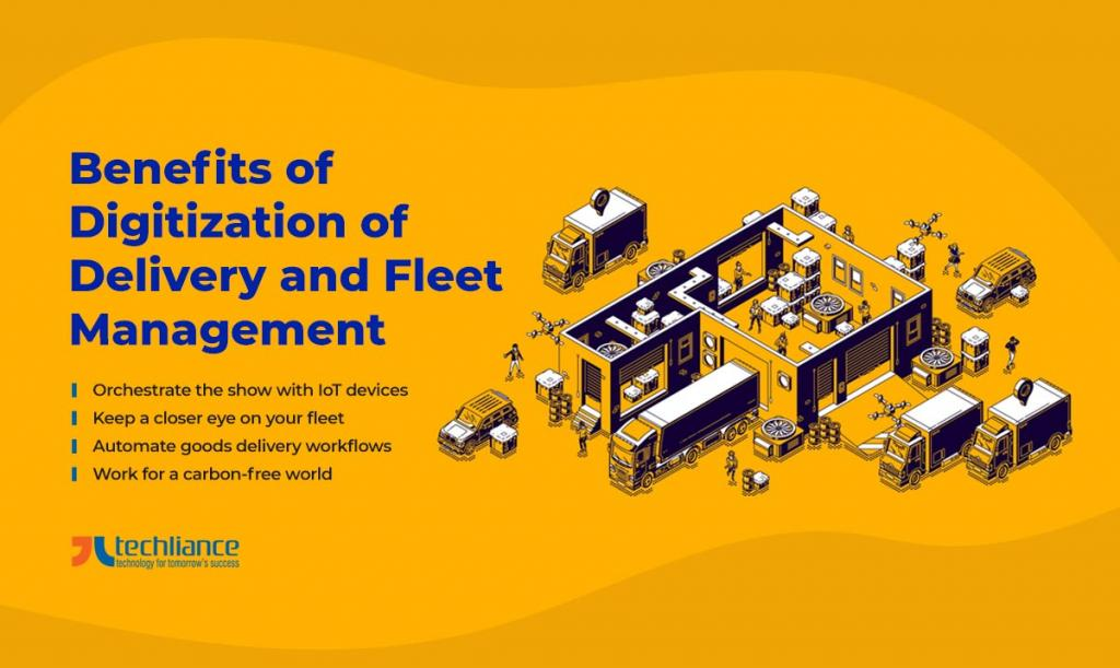 Benefits of Digitization of Delivery and Fleet Management
