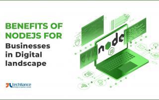 Benefits of NodeJS for Businesses in Digital landscape