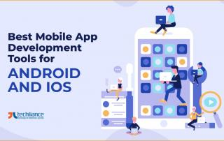 Best Mobile App Development Tools for Android and iOS