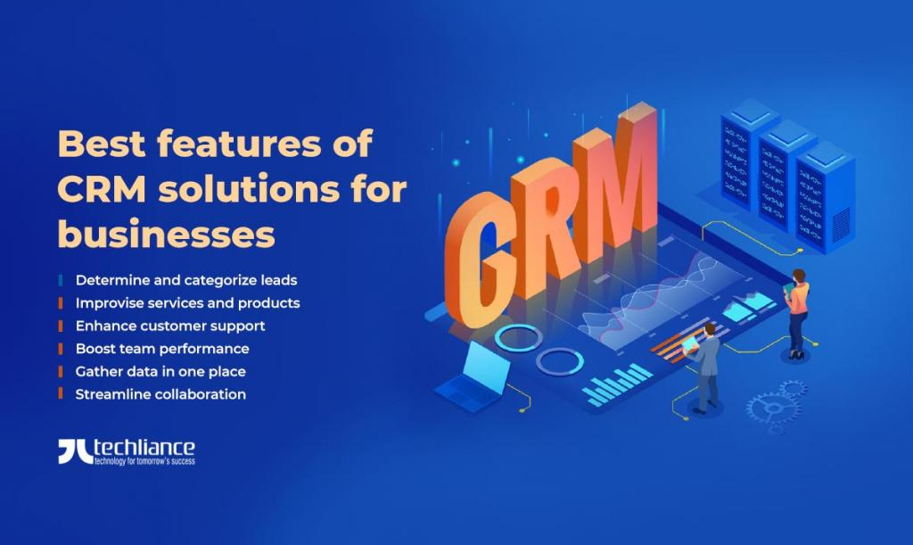 Best features of CRM solutions for businesses