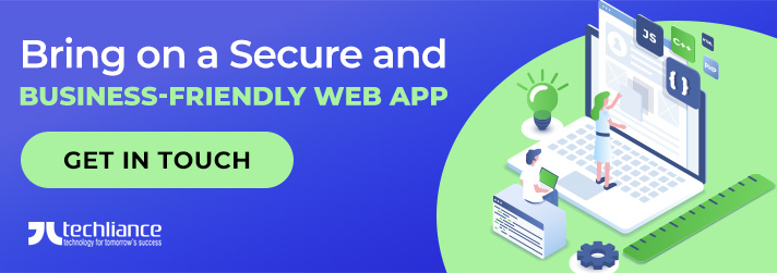Bring on a Secure and Business-friendly Web App