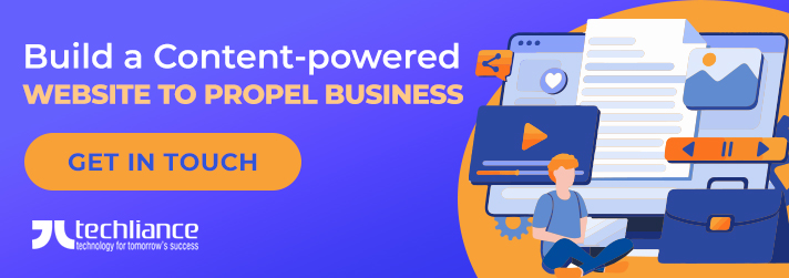 Build a Content-powered Website to propel Business