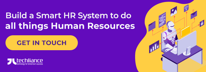 Build a Smart HR System to do all things Human Resources