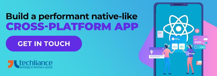 Build a performant native-like cross-platform App