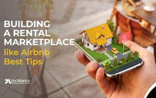 Building a Rental Marketplace like Airbnb - Best Tips