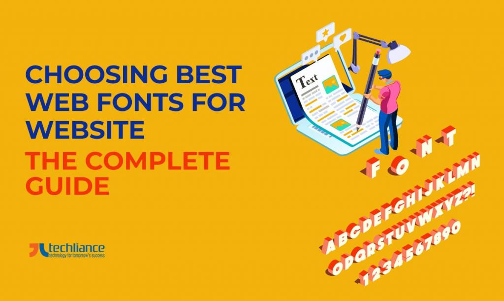 Choosing best Web Fonts for Websites - The Complete Guide