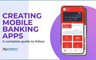 Creating Mobile Banking Apps - A complete guide to follow