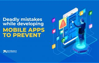 Deadly mistakes while developing Mobile Apps to prevent