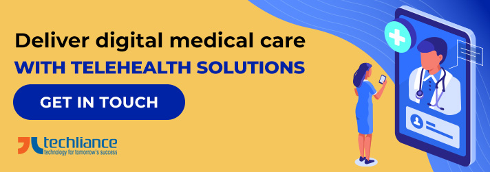 Deliver digital medical care with Telehealth solutions
