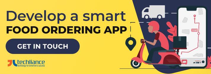 Develop a smart Food Ordering App