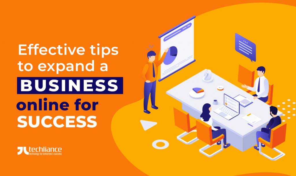 Effective tips to expand a business online for success