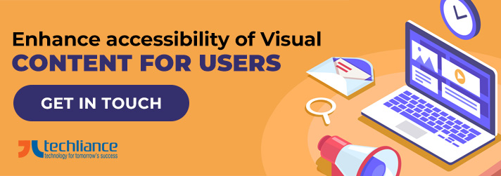 Enhance accessibility of Visual Content for Users