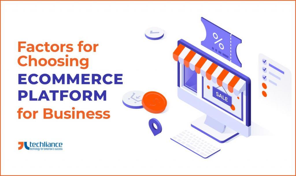 Factors for Choosing eCommerce Platform for Business