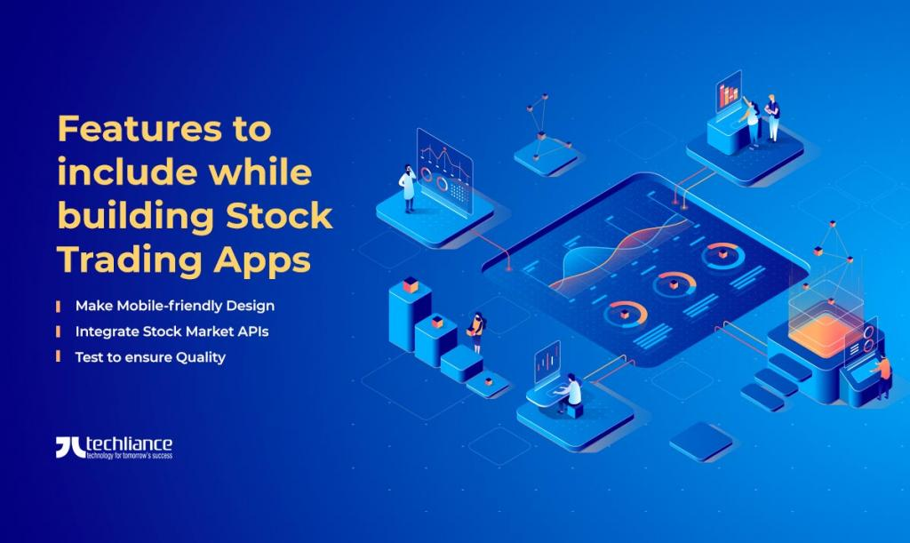 Features to include while building Stock Trading Apps