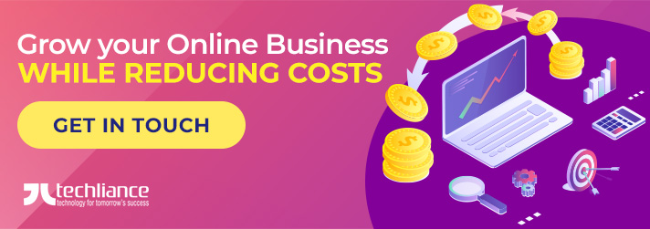 Grow your Online Business while reducing Costs