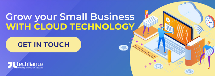 Grow your Small Business with Cloud Technology