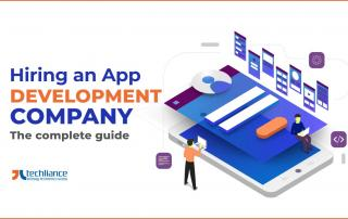 Hiring an App Development Company - The complete guide