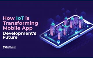How IoT is transforming Mobile App Development's Future