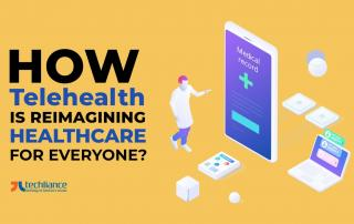 How Telehealth is reimagining Healthcare for everyone