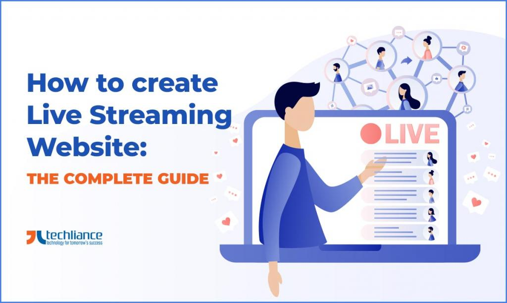 How to create Live Streaming Website - The Complete Guide