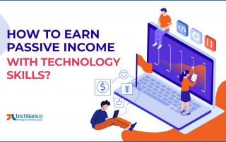 How to earn Passive Income with Technology Skills