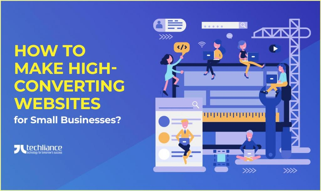 How to make high-converting Websites for Small Businesses