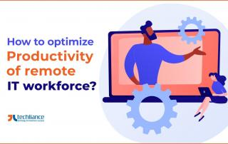 How to optimize Productivity of remote IT workforce