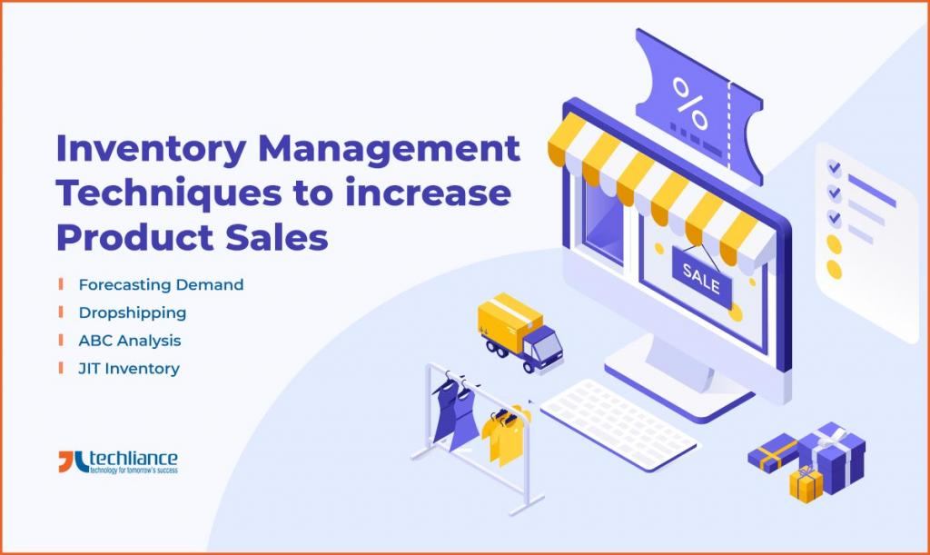 Inventory Management Techniques to increase Product Sales