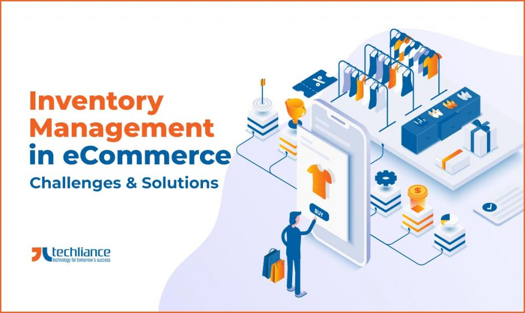 Inventory Management in eCommerce - Challenges and Solutions