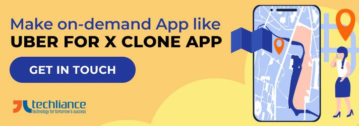 Make on-demand App like Uber for X clone App