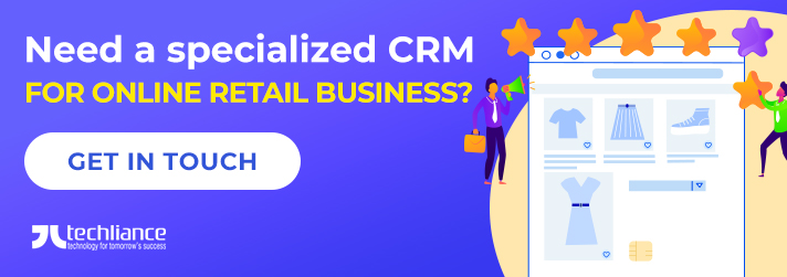 Need a specialized CRM for Online Retail business