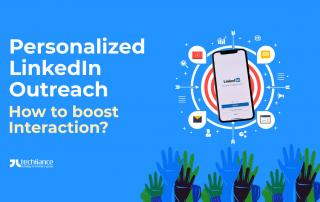 Personalized LinkedIn Outreach - How to boost Interaction
