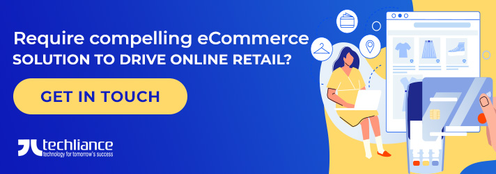 Require compelling eCommerce solution to drive Online Retail