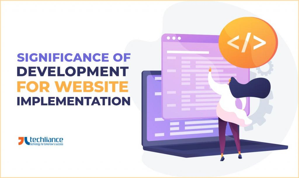 Significance of Development for Website implementation
