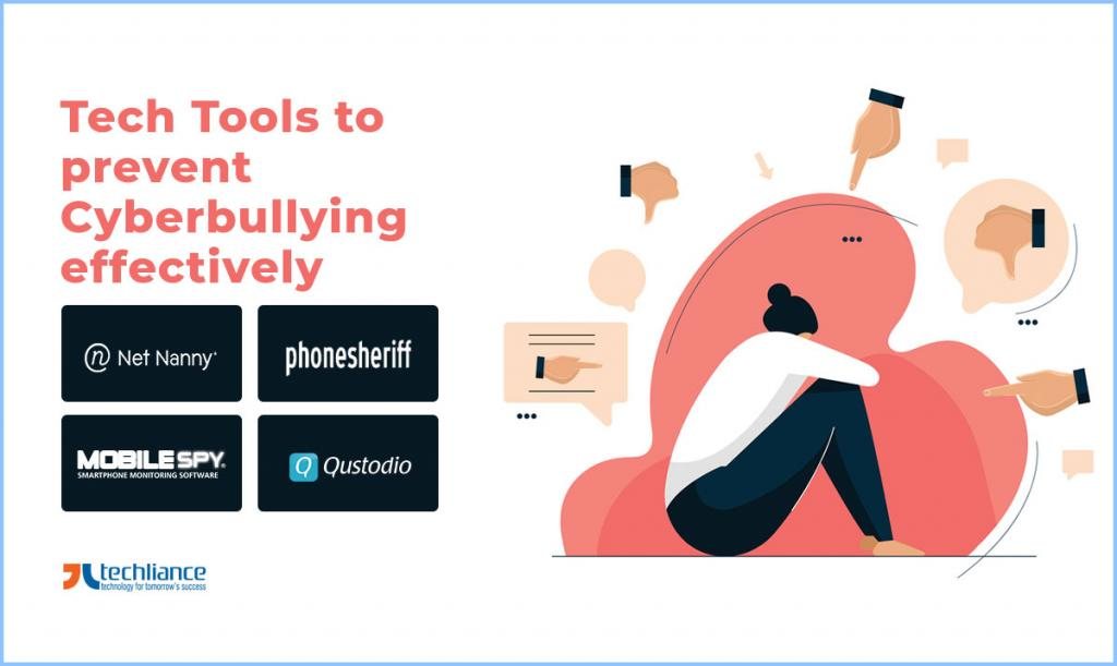 Tech Tools to prevent Cyberbullying effectively