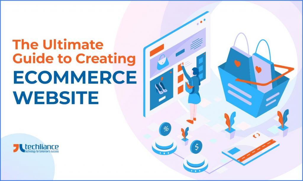 The Ultimate Guide to Creating eCommerce Website
