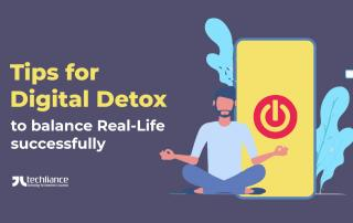 Tips for Digital Detox to balance Real-Life successfully
