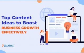 Top Content Ideas to Boost Business Growth effectively